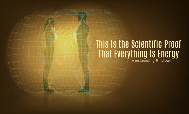 Everything Is Energy and Science Hints at It – Here Is How