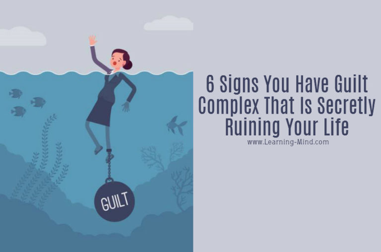 6 Signs You Have Guilt Complex That Is Secretly Ruining Your Life