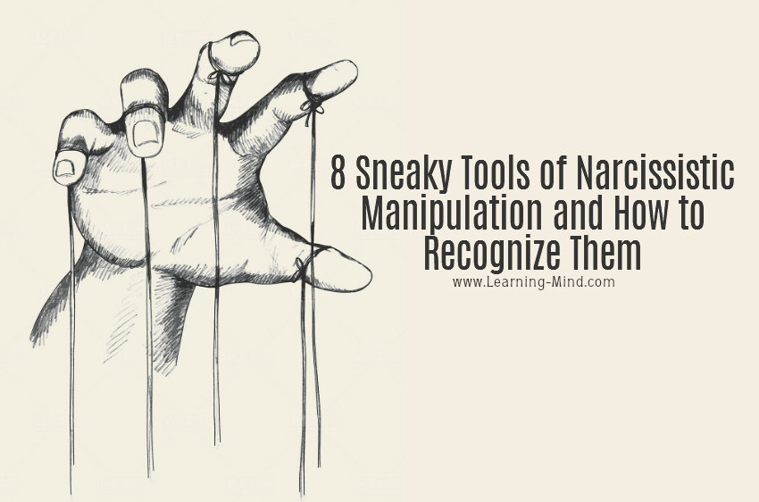 8 Sneaky Tools of Narcissistic Manipulation and How to Recognize Them