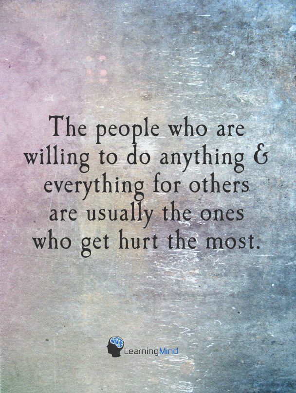 The people who are willing to do anything & everything for others…