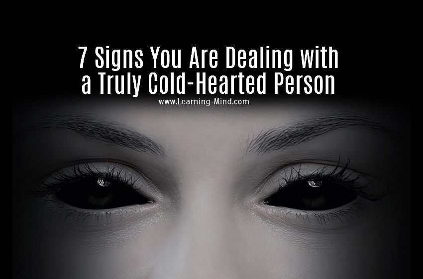 You Are Dealing with a Cold-Hearted Person If They Do These 7 Things