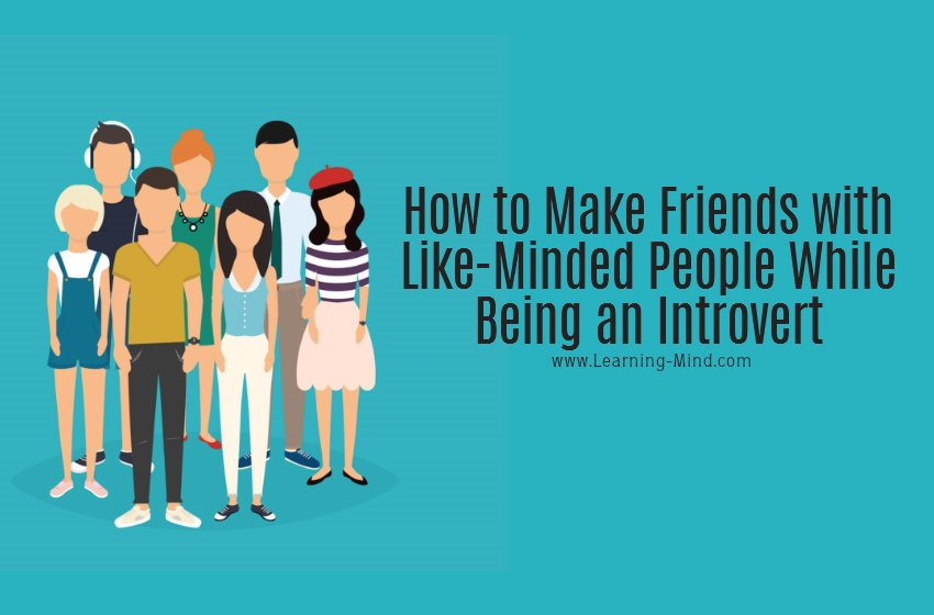 How to Make Friends with Like-Minded People While Being an Introvert