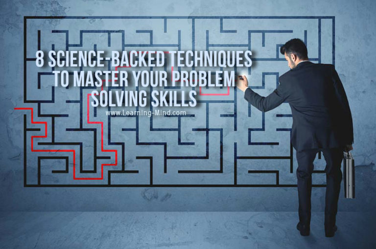 How to Improve Your Problem-Solving Skills with These 8 Science-Backed Techniques