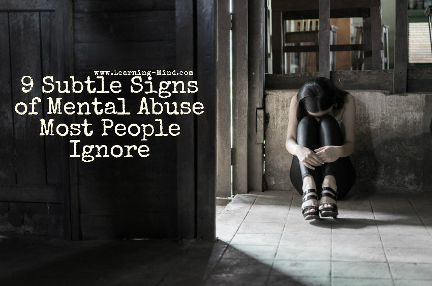 9 Subtle Signs of Mental Abuse Most People Ignore
