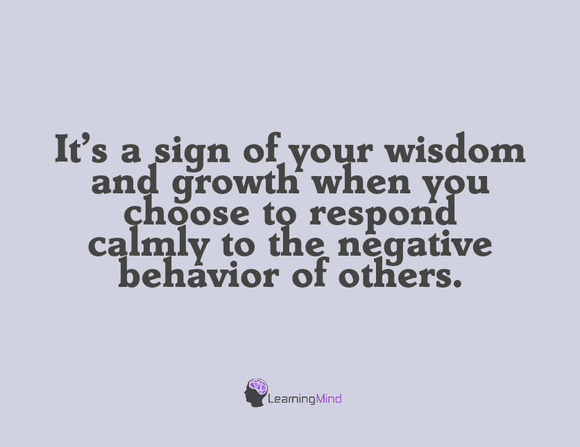 It's a sign of your wisdom and growth when…