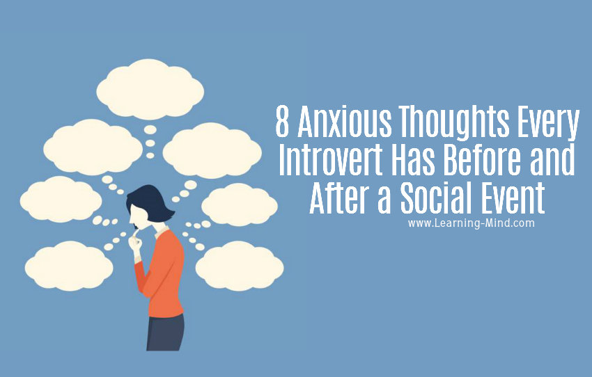 8 Anxious Thoughts Every Introvert Has Before and After a Social Event
