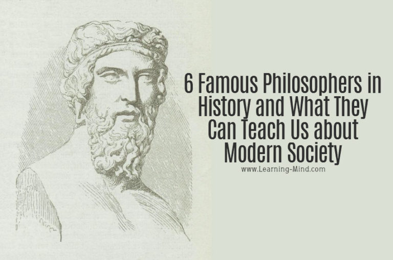 6 Famous Philosophers in History and What They Can Teach Us about Modern Society