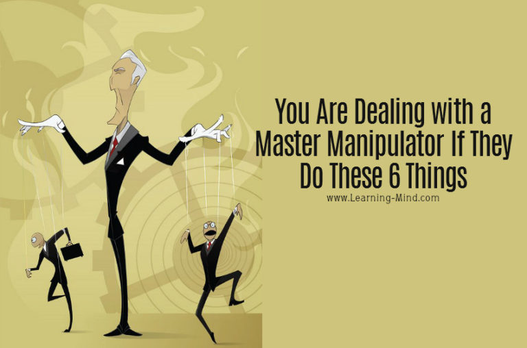 A Master Manipulator Will Do These 6 Things – Are You Dealing with One?