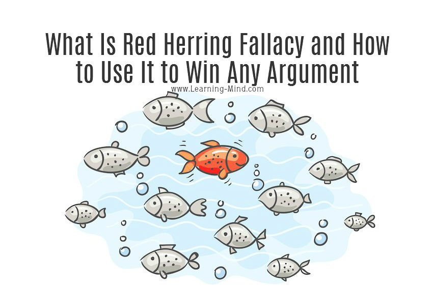 What Is Red Herring Fallacy and How to Use It to Win Any Argument