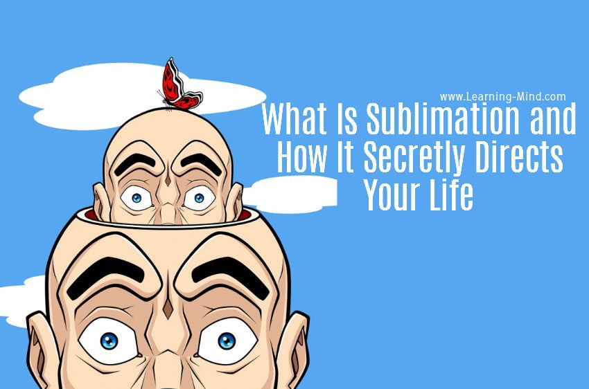 What Is Sublimation in Psychology and How It Secretly Directs Your Life