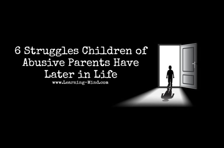 Children of Abusive Parents Have These 6 Struggles Later in Life
