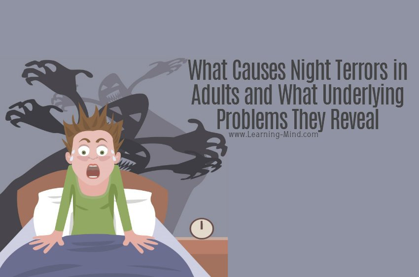 What Causes Night Terrors in Adults and What Underlying Problems They Reveal