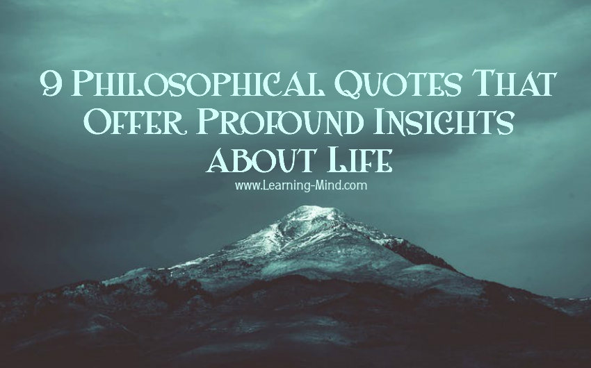 9 Philosophical Quotes That Offer Profound Insights about Life