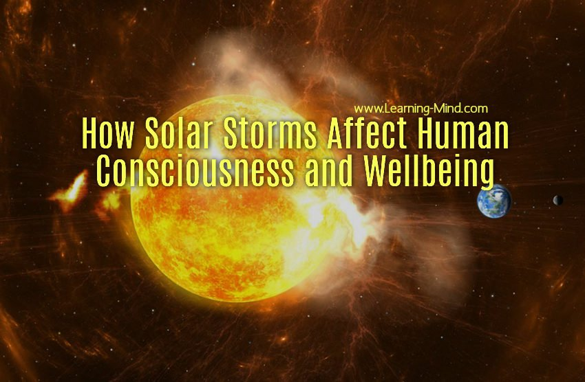 How Solar Storms Affect Human Consciousness and Wellbeing