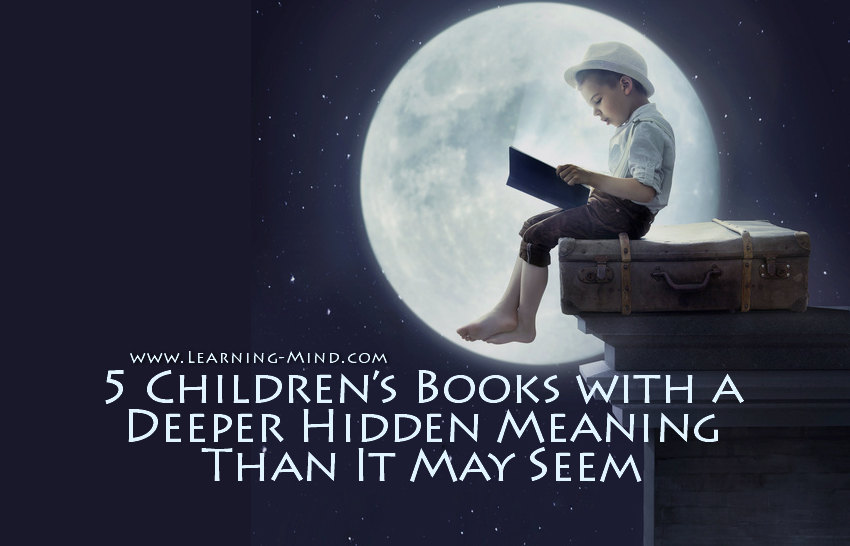 5 Children's Books with a Deeper Hidden Meaning Than It May Seem