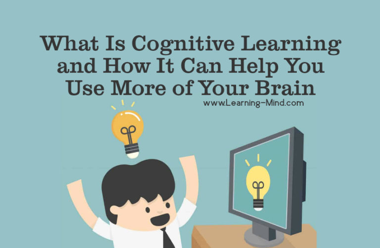 What Is Cognitive Learning and How It Can Help You Use More of Your Brain