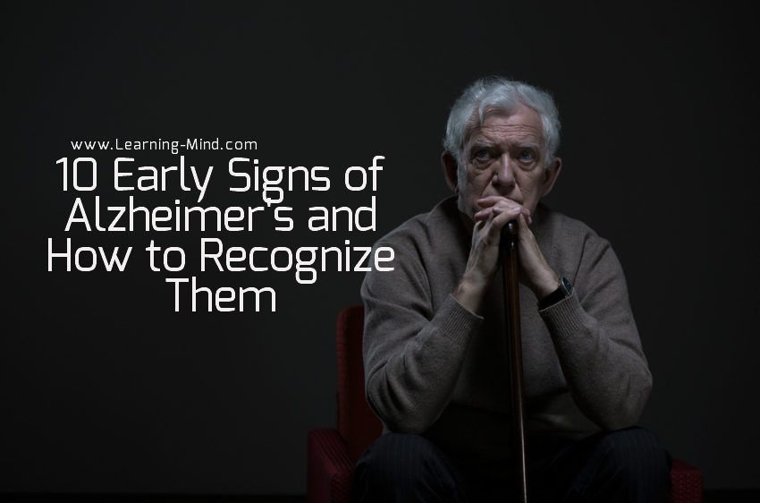 10 Early Signs of Alzheimer's and How to Recognize & Deal with Them