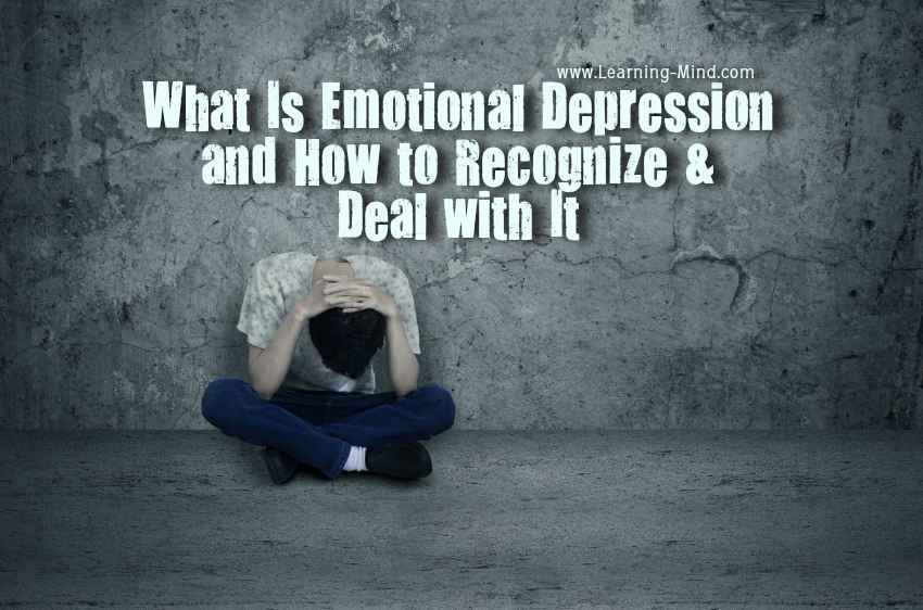 What Is Emotional Depression and How to Recognize & Deal with It