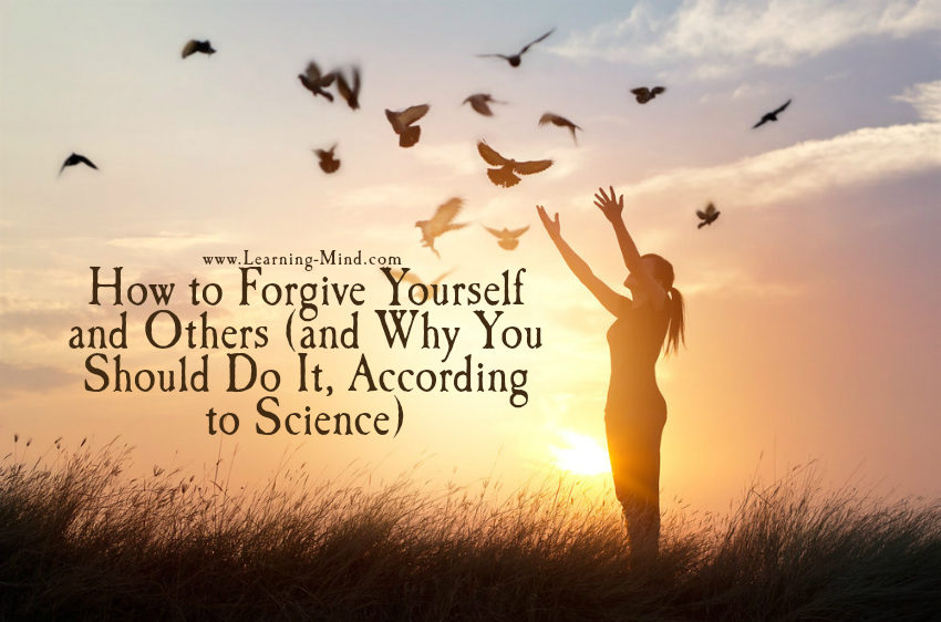How to Forgive Yourself and Others (and Why You Should Do It, According to Science)