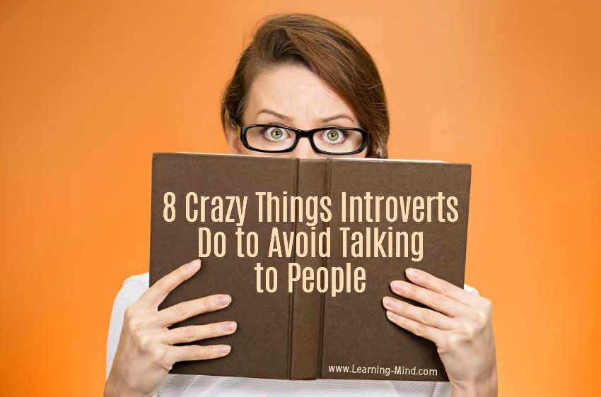 8 Crazy Things Introverts Do to Avoid Talking to People