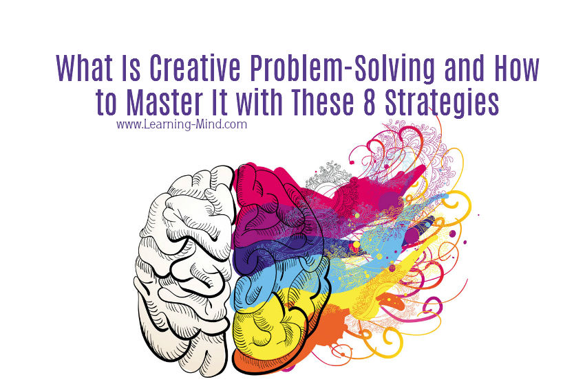 What Is Creative Problem-Solving and How to Master It with These 8 Strategies