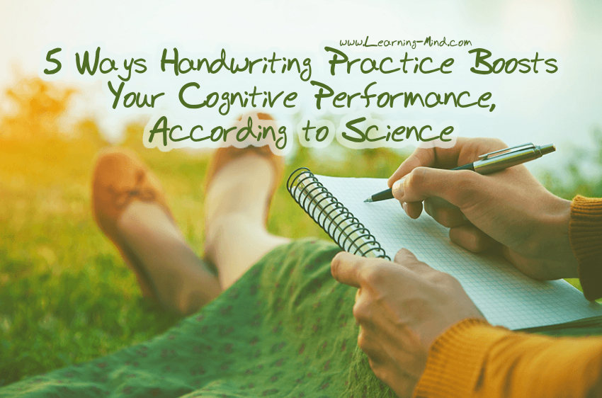 5 Ways Handwriting Practice Boosts Your Cognitive Performance, According to Science