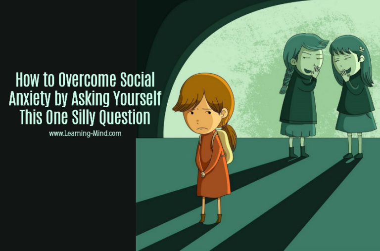 How to Overcome Social Anxiety by Asking Yourself This One Silly Question