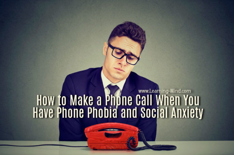 How to Make a Phone Call When You Have Phone Phobia and Social Anxiety