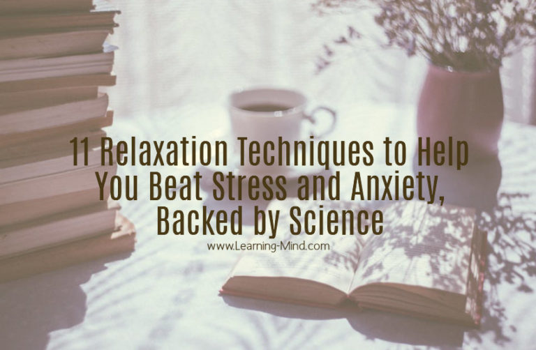 11 Relaxation Techniques to Help You Cope with Negativity, Anxiety and Stress