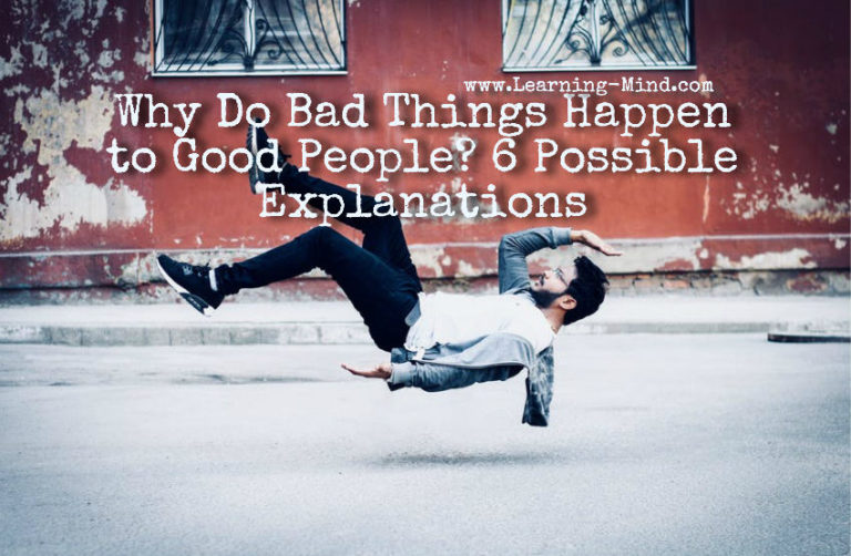 Why Do Bad Things Happen to Good People? 6 Possible Explanations