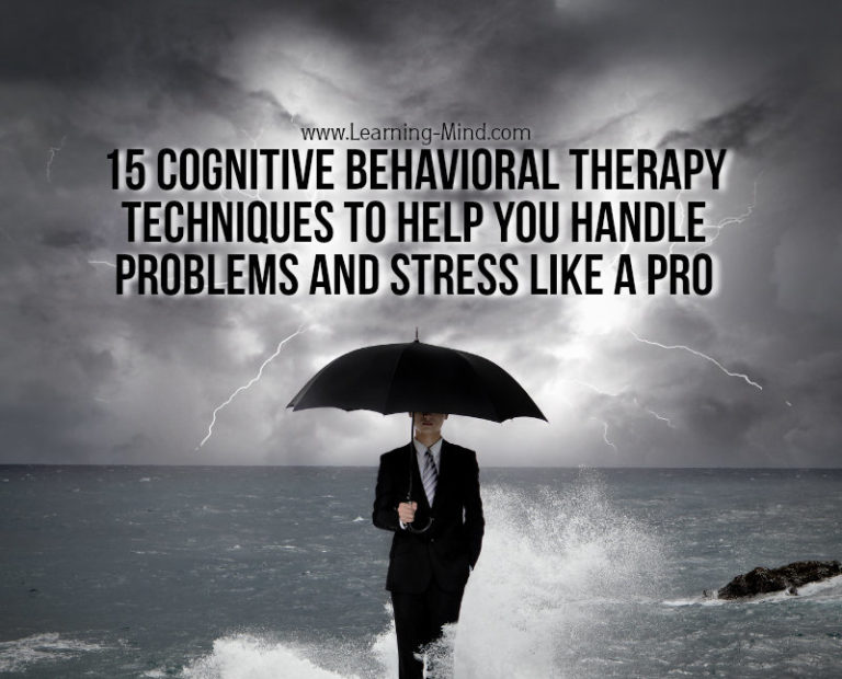 15 Cognitive-Behavioral Therapy Techniques to Beat Negative Thought Patterns
