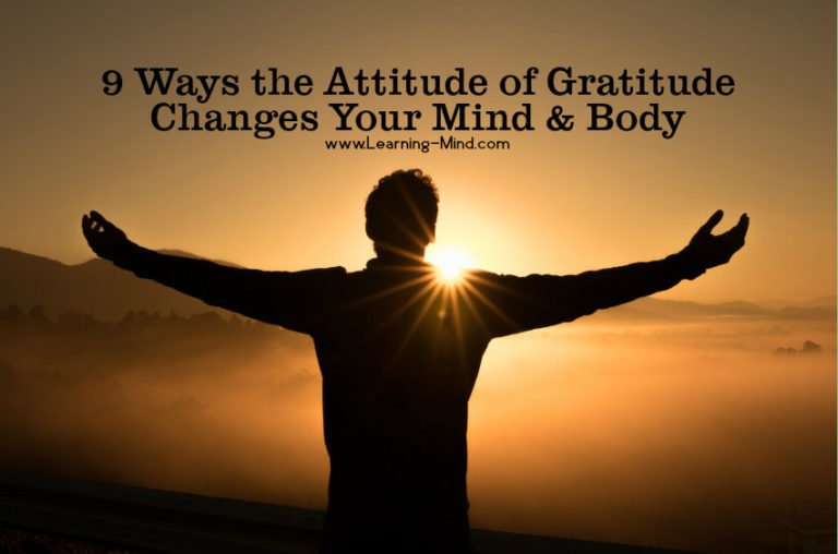 9 Ways the Attitude of Gratitude Changes Your Mind & Body