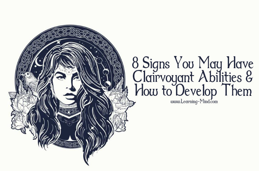 8 Signs You May Have Clairvoyant Abilities and How to Develop Them