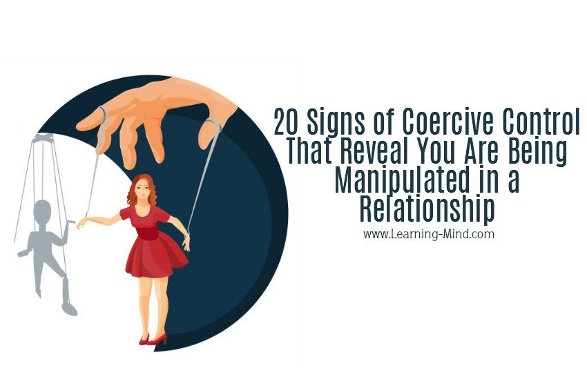 20 Signs of Coercive Control That Reveal Manipulation in a Relationship
