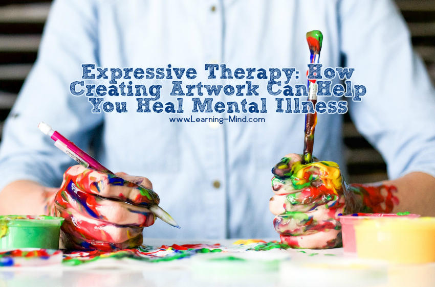 Expressive Therapy: How Creating Artwork Can Help You Heal Mental Illness