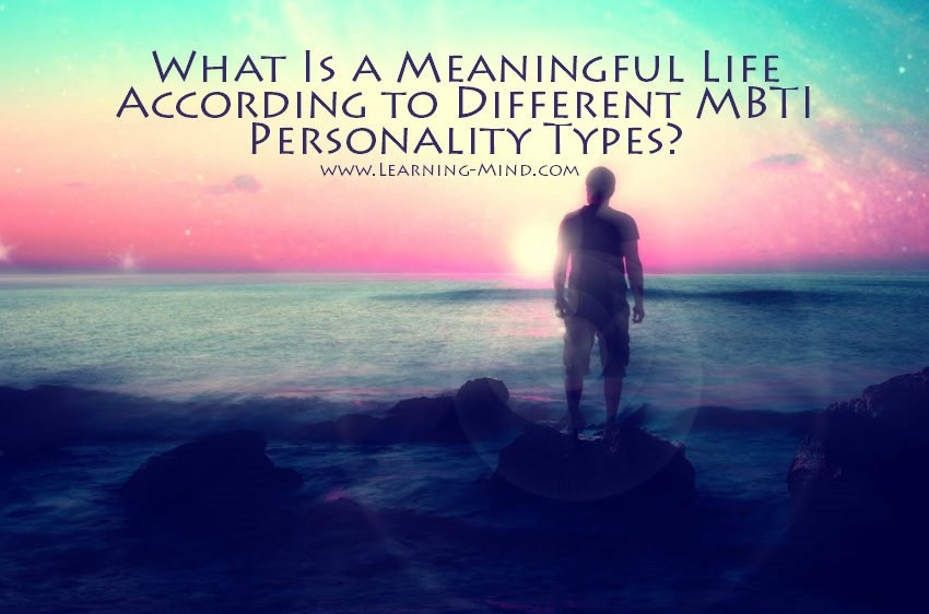 What Is a Meaningful Life According to Different MBTI Personality Types?