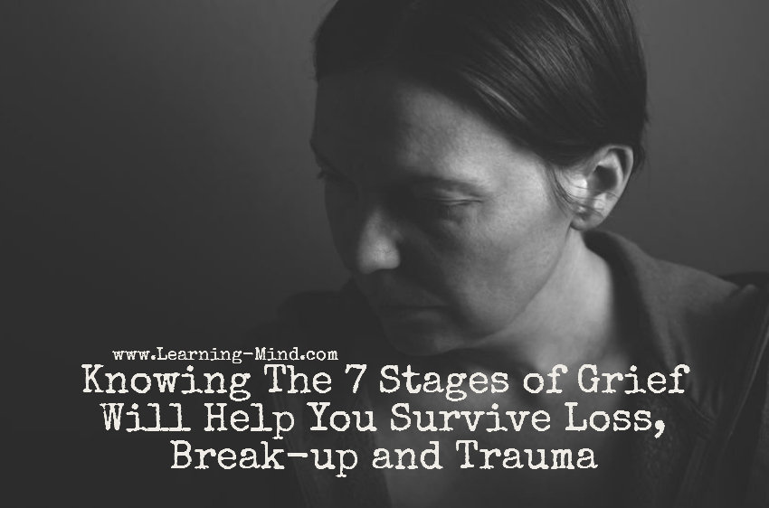 Knowing The 7 Stages of Grief Will Help You Survive Loss, Break-up, and Trauma