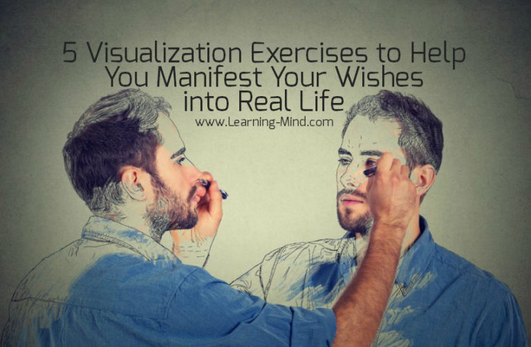5 Visualization Exercises to Help You Manifest Your Wishes into Real Life