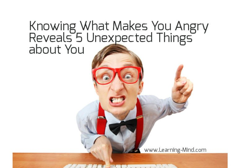 Knowing What Makes You Angry Reveals 5 Unexpected Things about You