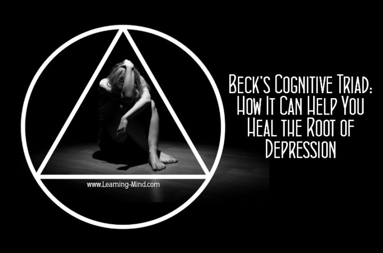 Beck's Cognitive Triad and How It Can Help You Heal the Root of Depression