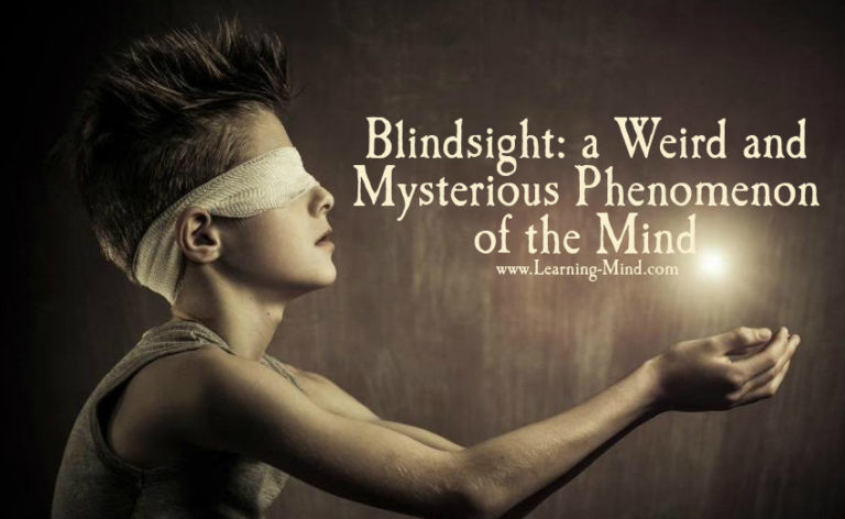 Blindsight: One of the Weirdest and Most Mysterious Phenomena of the Mind