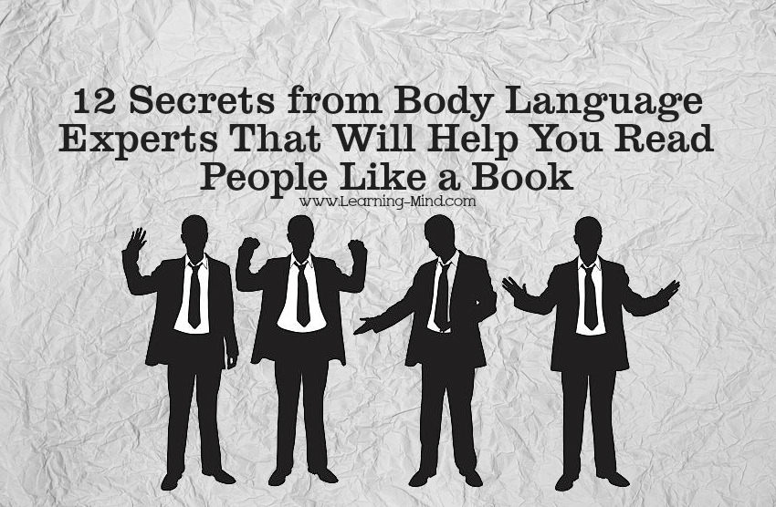 12 Secrets from Body Language Experts That Will Help You Read People Like a Book