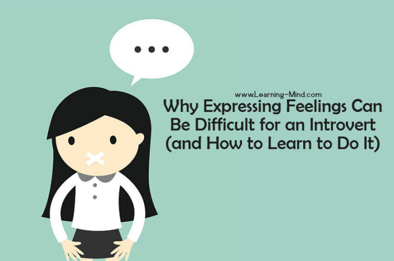 Why Expressing Feelings Can Be Difficult for Introverts (and How to Learn to Do It)