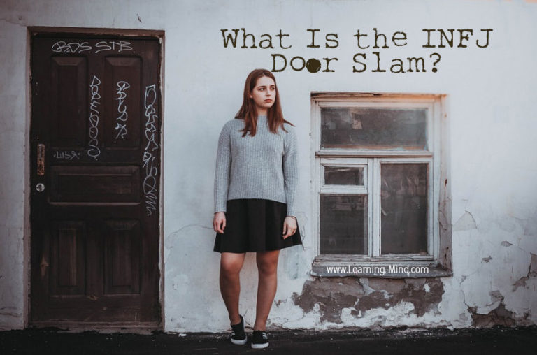 INFJ Door Slam: How This Personality Type Deals with Toxic Relationships
