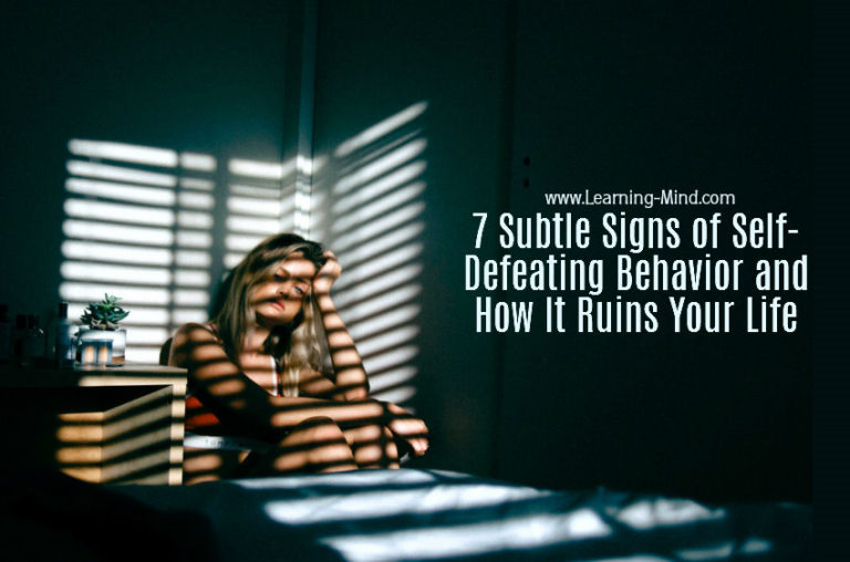 7 Subtle Signs of Self-Defeating Behavior and How It Ruins Your Life