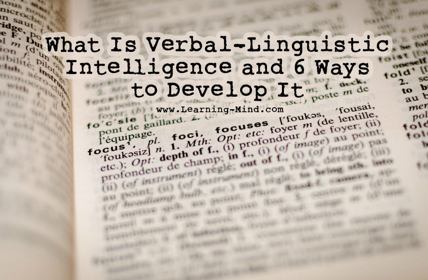What Is Verbal-Linguistic Intelligence and 6 Ways to Develop It