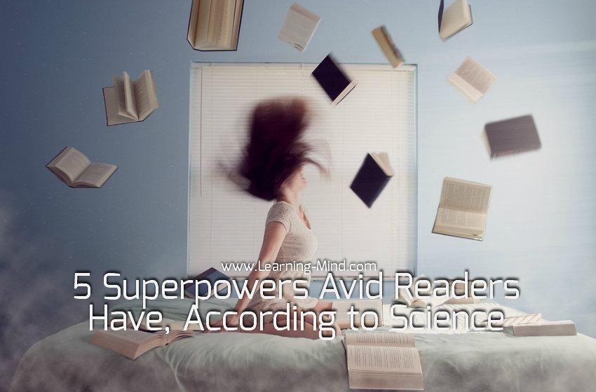 5 SuperpowersAvid ReadersHave, According to Scientific Studies