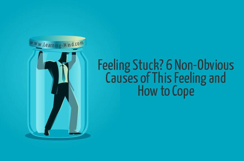 feeling stuck causes