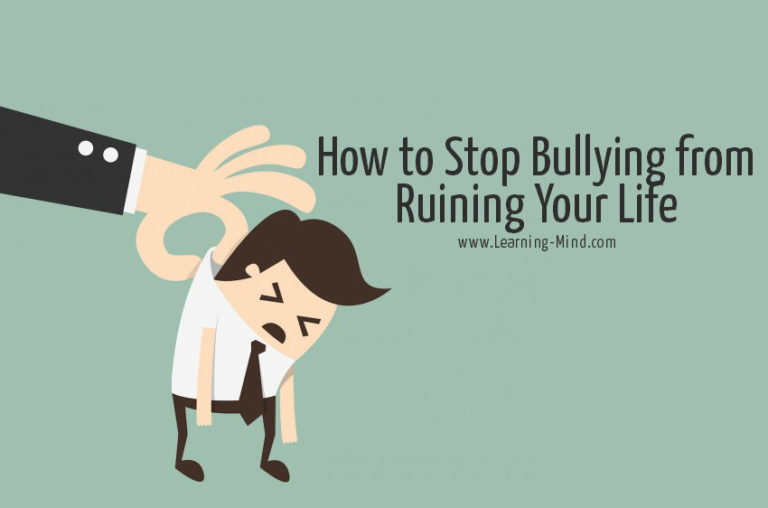How to Stop Bullying from Ruining Your Life: 4 Practical Steps