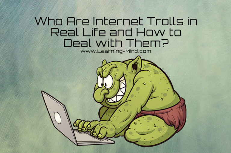 Who Are Internet Trolls in Real Life and How to Deal with Them?